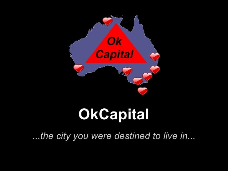 OkCapital...the city you were destined to live in...