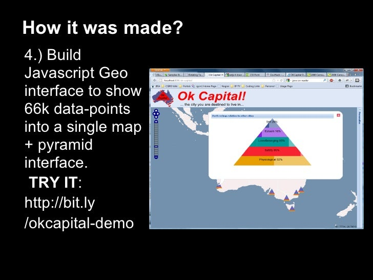 How it was made?4.) BuildJavascript Geointerface to show66k data-pointsinto a single map+ pyramidinterface. TRY IT:http://...