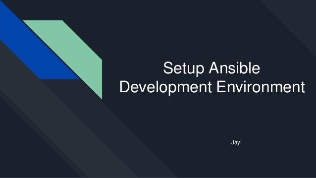 OKD install automation 2] setup ansible development environment