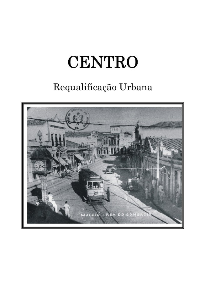CENTRO Requalificação Urbana ggg