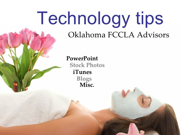 Technology tips Oklahoma FCCLA Advisors PowerPoint Stock Photos iTunes Blogs Misc.