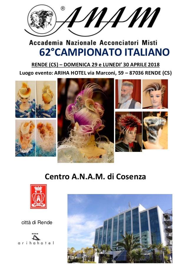 62°CAMPIONATO ITALIANO RENDE (CS) – DOMENICA 29 e LUNEDI' 30 APRILE 2018 Luogo evento: ARIHA HOTEL via Marconi, 59 – 87036...