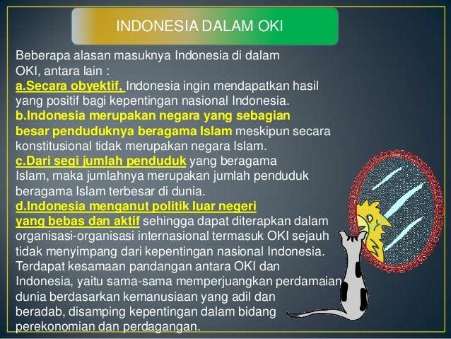 • Perkembangan Organisasi Kerjasama Islam (OKI)Sebagai organisasi internasional yang pada awalnyalebih banyak menekankan p...