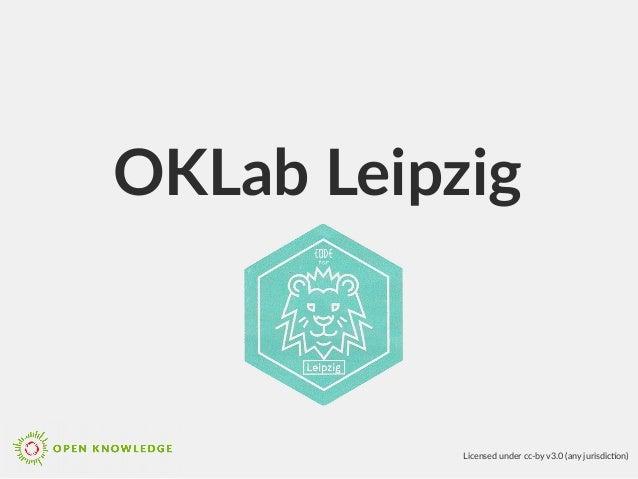OKLab Leipzig Licensed under cc-by v3.0 (any jurisdicton)