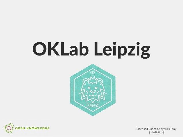 OKLab Leipzig Licensed under cc-by v3.0 (any jurisdiction)