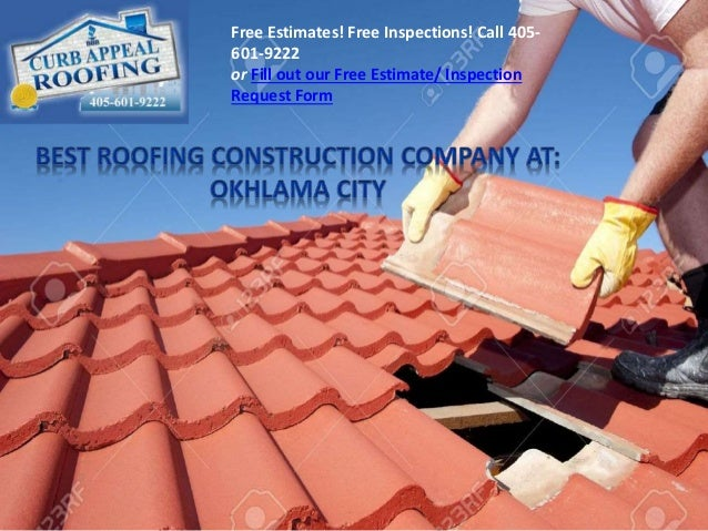 Oklahoma Roofing. Free Estimates! Free Inspections! Call 405  601 9222 Or  Fill Out Our ...