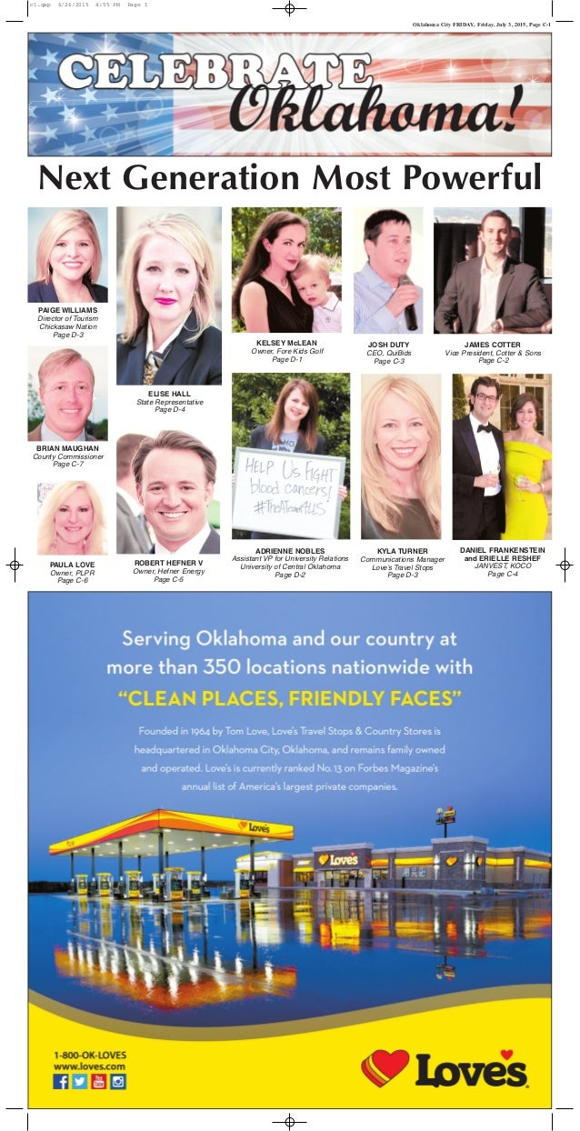 Oklahoma City FRIDAY, Friday, July 3, 2015, Page C-1 Next Generation Most Powerful PAIGE WILLIAMS Director of Tourism Chic...