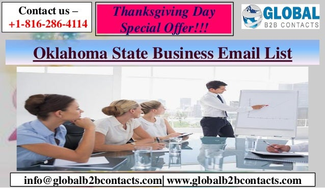 Oklahoma State Business Email List Contact us – +1-816-286-4114 info@globalb2bcontacts.com| www.globalb2bcontacts.com Than...