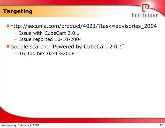 Targeting http://secunia.com/product/4021/?task=advisories_2004 – Issue with CubeCart 2.0.1 – Issue reported 10-10-2004 ...