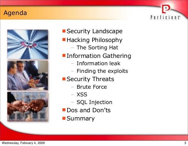 Agenda Security Landscape Hacking Philosophy – The Sorting Hat Information Gathering – Information leak – Finding the e...