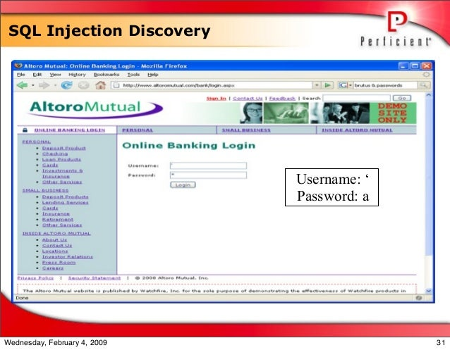 SQL Injection Discovery Username: ' Password: a 31Wednesday, February 4, 2009