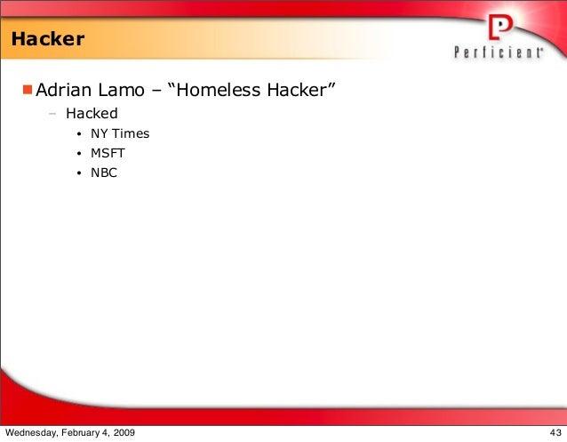 """Hacker Adrian Lamo – """"Homeless Hacker"""" – Hacked • NY Times • MSFT • NBC 43Wednesday, February 4, 2009"""