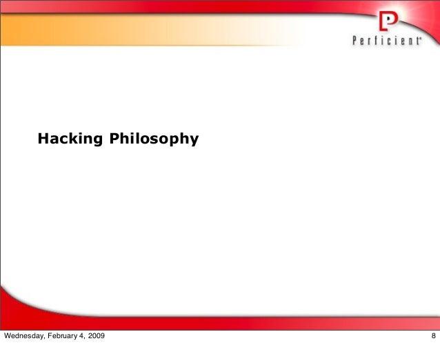 Hacking Philosophy 8Wednesday, February 4, 2009