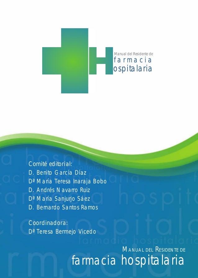 Con la colaboración de:  DEL  MANUAL  B-72310  RESIDENTE DE  farmacia hospitalaria  REFERENCIA DESARROLLO NO REPRODUCE CIA...