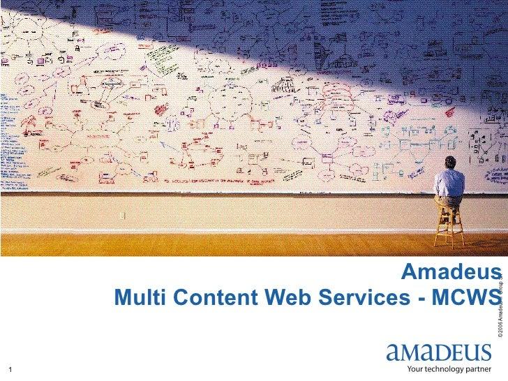Amadeus Multi Content Web Services - MCWS