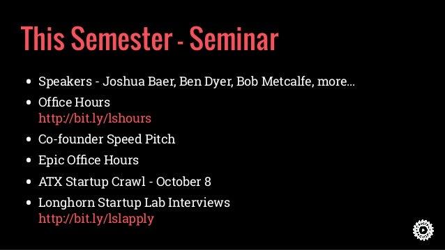 How to Start STARTING a Company - Longhorn Startup at UT Austin Slide 3