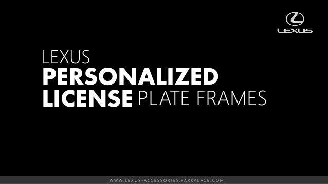 Lexus License Plate Frames Park Place