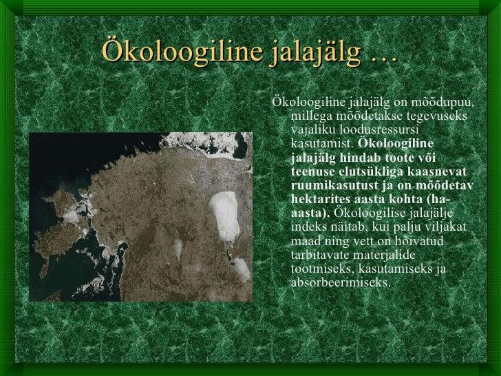 c52b452efc8 Ökoloogiline jalajälg …