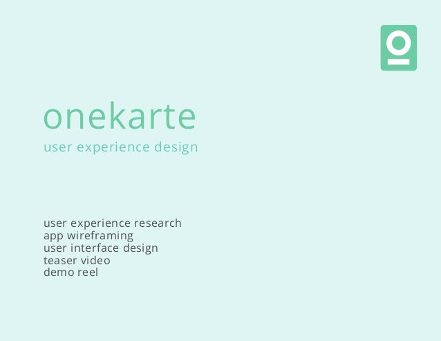 user experience design user experience research app wireframing user interface design teaser video demo reel onekarte