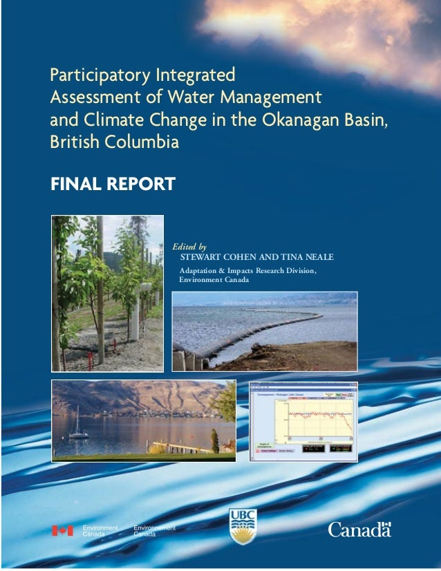 Participatory IntegratedAssessment of Water Managementand Climate Change in the Okanagan Basin,British ColumbiaFINAL REPOR...
