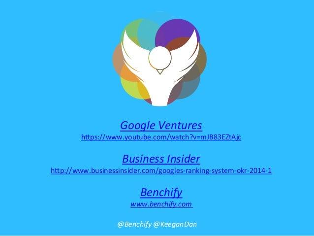 Google  Ventures   h#ps://www.youtube.com/watch?v=mJB83EZtAjc      Business  Insider   h#p://www.businessinsid...