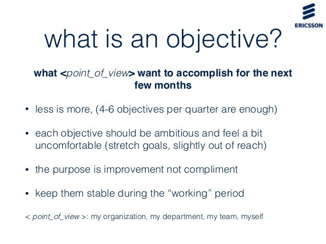 """what is the purpose of an objective and what are the key elements of an objective The balanced scorecard can be broken down into four basic components:  perspectives, objectives, measures (also known as """"kpis"""" in some."""