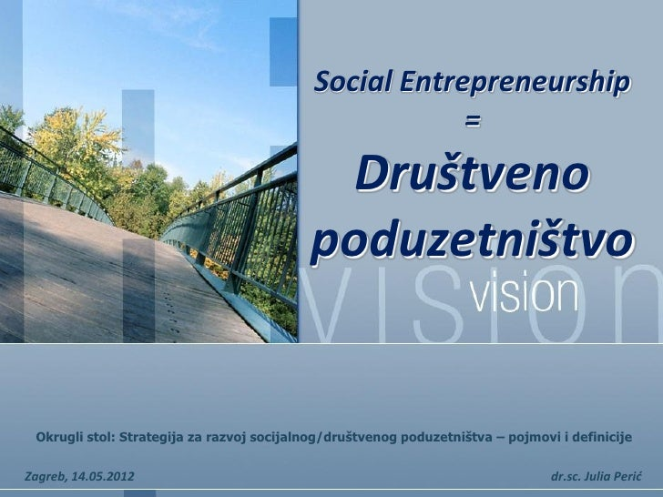 Social Entrepreneurship                                                        =                                          ...