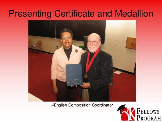 Presenting Certificate and Medallion –English Composition Coordinator