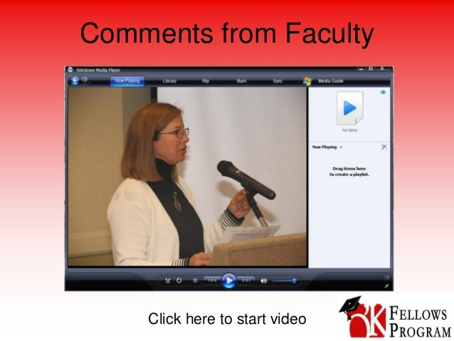Comments from Faculty Click here to start video