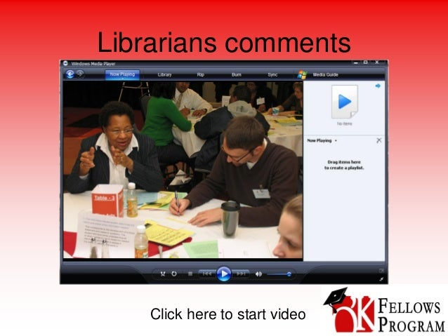 Librarians comments Click here to start video