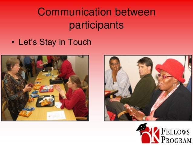 Communication between participants • Let's Stay in Touch