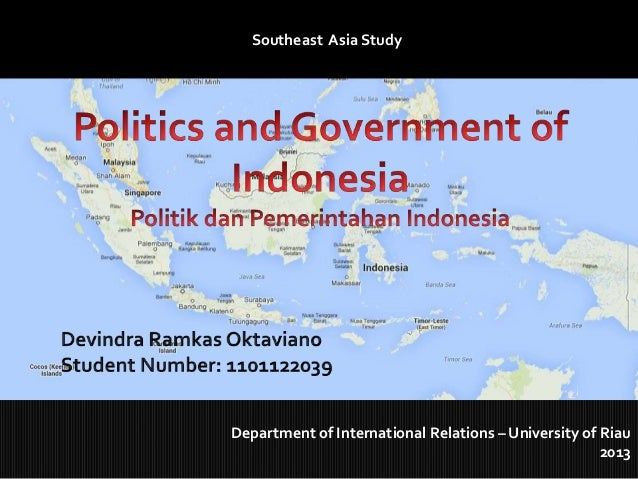 Southeast Asia Study  Department of International Relations – University of Riau 2013