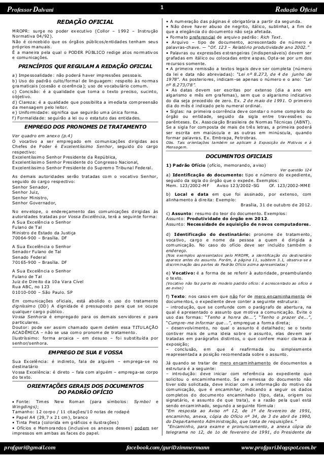 profguri@gmail.com facebook.com/guriDzimmermann www.profguri.blogspot.com.br Professor Dalvani Redação Oficial1 REDAÇÃO OF...