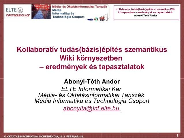 Kollaboratív tudás(bázis)építés szemantikus Wiki                                                           környezetben – ...