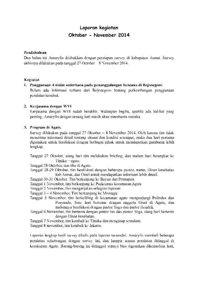 Laporan kegiatan Oktober - November 2014  Pendahuluan Dua bulan ini Amarylis disibukkan dengan persiapan survey di kabupat...