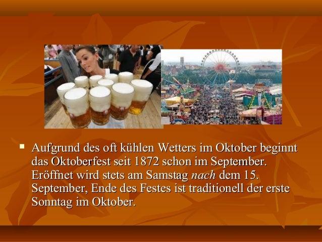  Aufgrund des oft kühlen Wetters im Oktober beginntAufgrund des oft kühlen Wetters im Oktober beginnt das Oktoberfest sei...