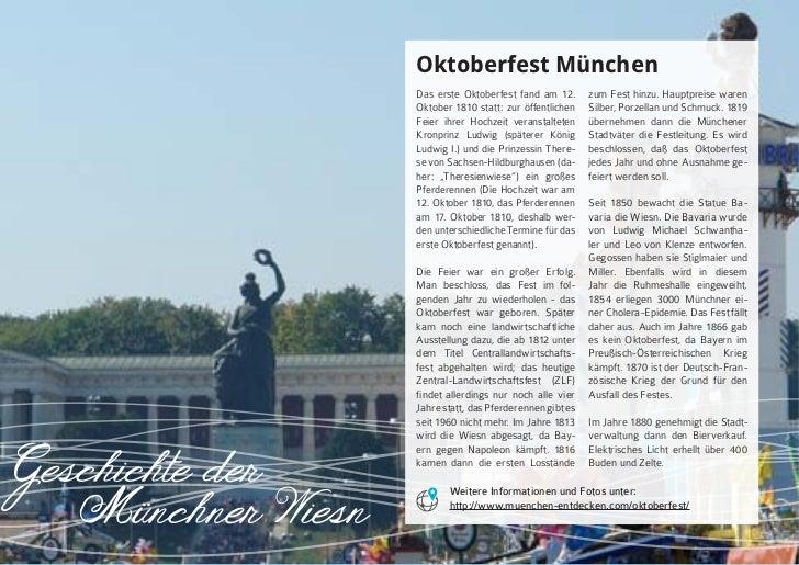 Oktoberfest München                    Das erste Oktoberfest fand am 12.       zum Fest hinzu. Hauptpreise waren          ...
