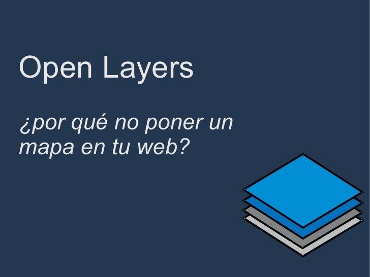 Open Layers ¿por qué no poner un mapa en tu web?