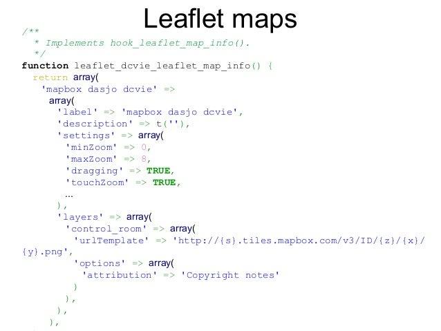 /** *Implementshook_leaflet_map_info(). */ function leaflet_dcvie_leaflet_map_info() { return array( 'mapbox dasjo d...