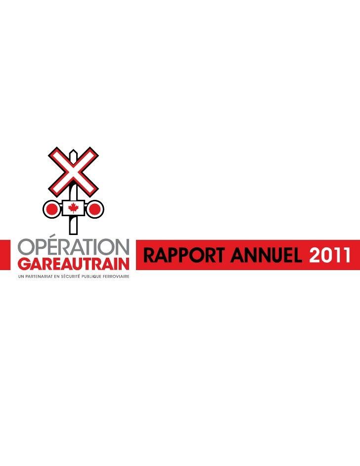 MOT DE BIENVENUE DU DIRECTEUR NATIONALEn tant que directeur national d'Opération Gareautrain, j'ai le privilège de partage...