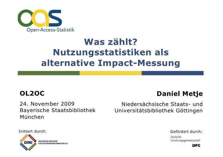 Was zählt?                Nutzungsstatistiken als             alternative Impact-Messung   OL2OC                          ...