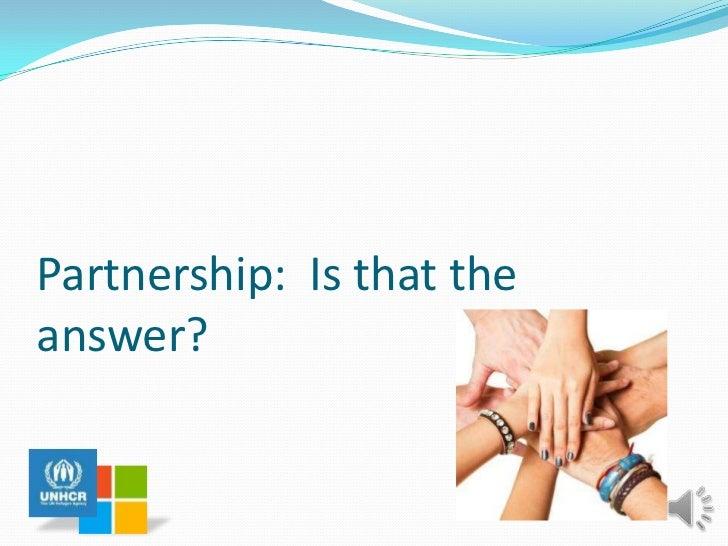 microsoft's partnership with unhcr pro Unhcr collaborates with governments, intergovernmental, non-governmental  organizations, un agencies, community-based organizations, universities, the.