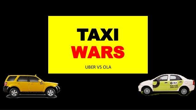 TAXI WARS UBER VS OLA