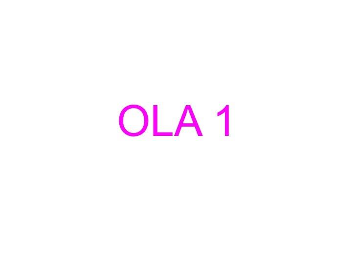OLA 1