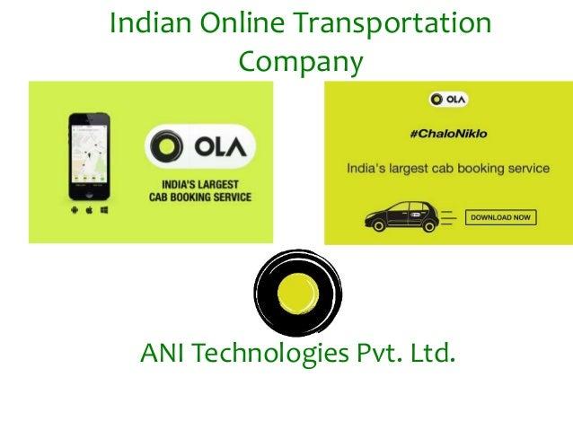 ANI Technologies Pvt. Ltd. Indian Online Transportation Company