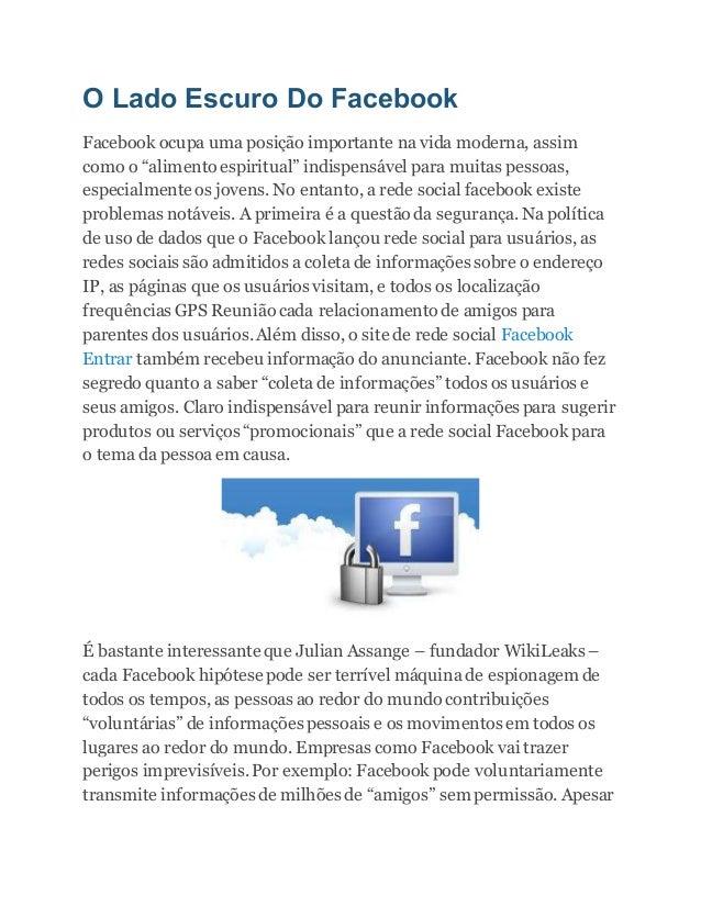 """O Lado Escuro Do Facebook Facebook ocupa uma posição importante na vida moderna, assim como o """"alimento espiritual"""" indisp..."""