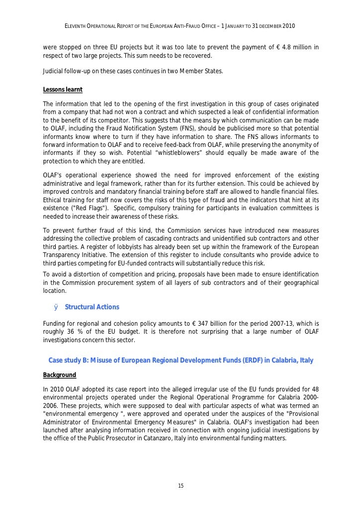 ELEVENTH OPERATIONAL REPORT OF THE EUROPEAN ANTI-FRAUD OFFICE – 1 JANUARY TO 31 DECEMBER 2010OLAF's findingsIn the course ...