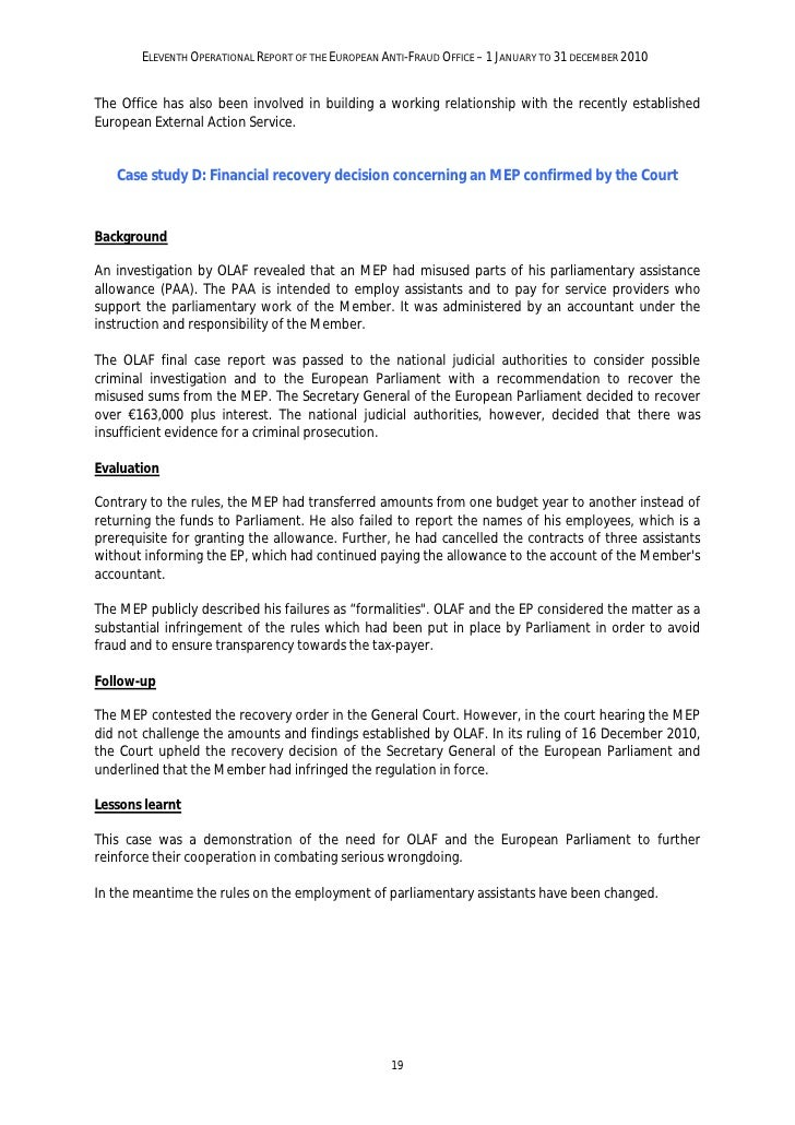 ELEVENTH OPERATIONAL REPORT OF THE EUROPEAN ANTI-FRAUD OFFICE – 1 JANUARY TO 31 DECEMBER 20103.1.3. Coordination of invest...