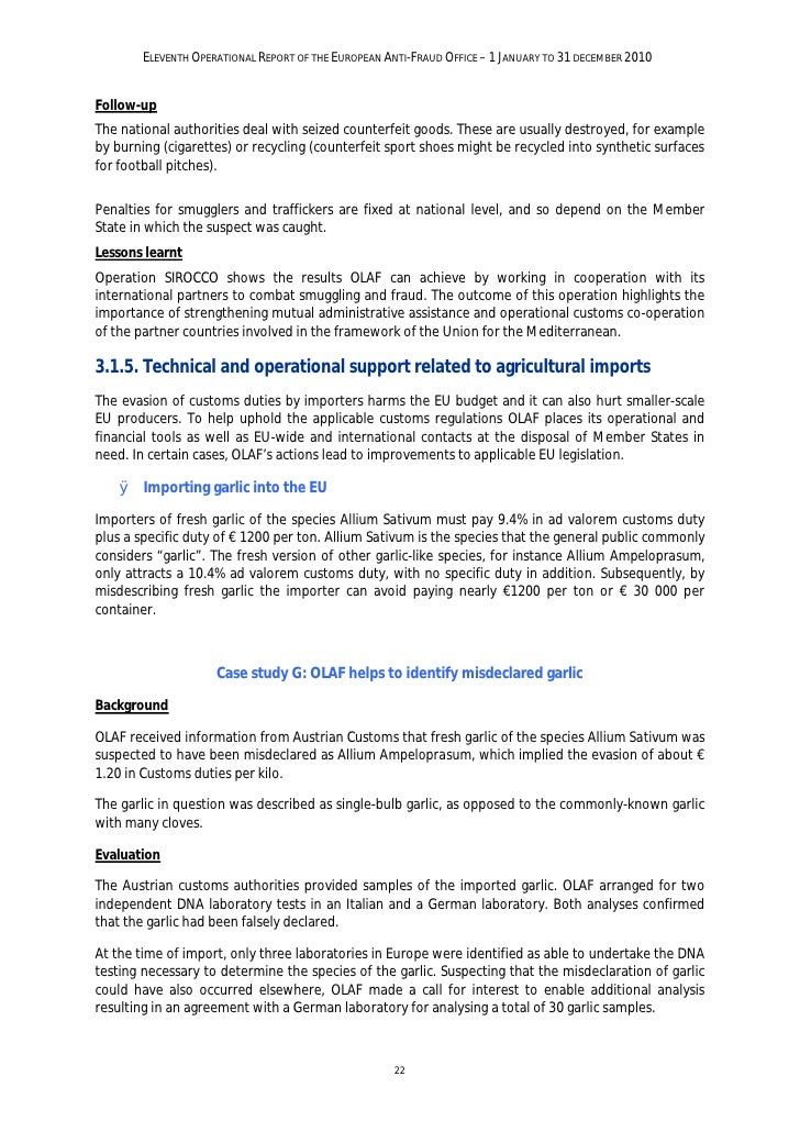 ELEVENTH OPERATIONAL REPORT OF THE EUROPEAN ANTI-FRAUD OFFICE – 1 JANUARY TO 31 DECEMBER 2010OLAF then informed all Member...