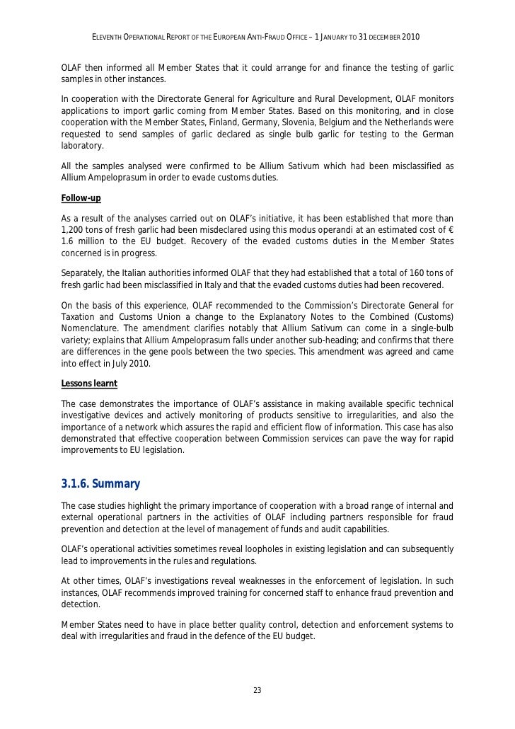 ELEVENTH OPERATIONAL REPORT OF THE EUROPEAN ANTI-FRAUD OFFICE – 1 JANUARY TO 31 DECEMBER 2010OLAF must make a marked effor...